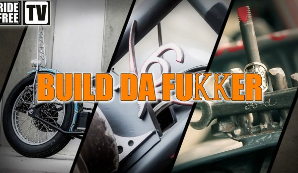 Da Fukker Biker Build Off 2012